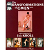 The Transformations of Gwen Volume 2