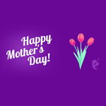 Happy Mother's Day! 3 - animated