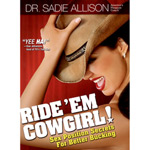Ride 'Em Cowgirl: Sex Position Secrets for Better Bucking reviews