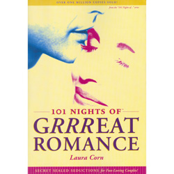 101 Nights of Grrreat Romance - guides to a better sex