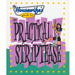 Housewife's GT The Practical Striptease - Book