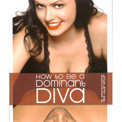 How To Be a Dominant Diva - Book
