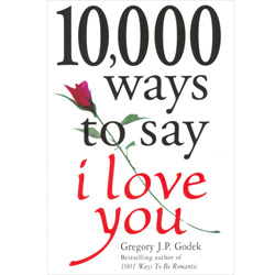 10,000 Ways to Say I Love You - Book