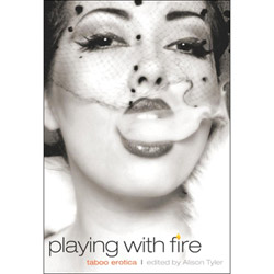Playing With Fire - erotic fiction