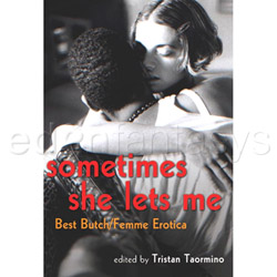 Sometimes She Lets Me - erotic book
