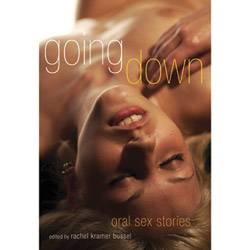Going down: oral sex stories - book