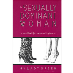 The Sexually Dominant Woman - erotic book