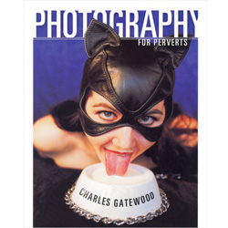 Photography for Perverts - Book