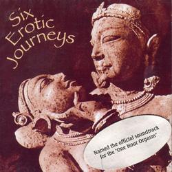 Six Erotic Journeys - CD