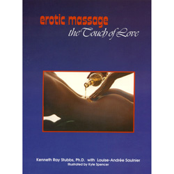 Erotic Massage: The Touch Of Love - guides to a better sex