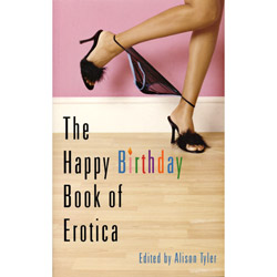 The Happy Birthday Book of Erotica - erotic fiction