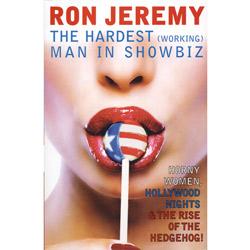 Ron Jeremy: The Hardest (Working) Man in Showbiz - book