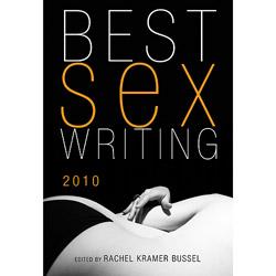 Best Sex Writing 2010 - Book