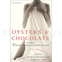 Oysters & Chocolates. All New Erotic Stories of Every Flavor - book