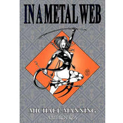 In A Metal Web - erotic graphic novel