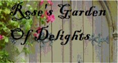 Rose's Garden of Delights