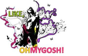 Like Ohmygosh