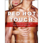 Red Hot Touch: A Head-to-Toe Handbook for Mind-Blowing Orgasms reviews