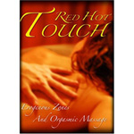 Red Hot Touch: Erogenous Zones and Orgasmic Massage reviews
