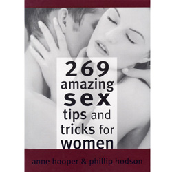 269 Amazing Sex Tips & Tricks for Women - book