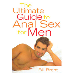 The Ultimate Guide to Anal Sex for Men - Book
