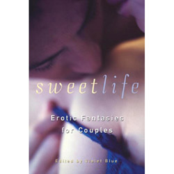 Sweet Life - erotic fiction