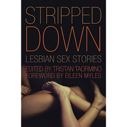 Stripped Down: Lesbian Sex Stories - Book