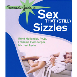 Boomer's Guide to Sex that (Still) Sizzles - Book