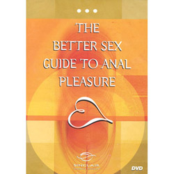 The Better Sex Guide To Anal Pleasure - DVD