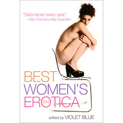 Best Women's Erotica 2010 - erotic fiction