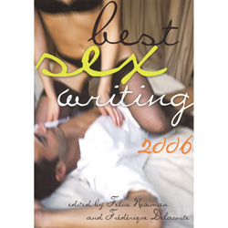 Best Sex Writing 2006 - erotic fiction