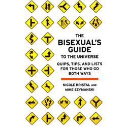 The Bisexual's Guide to the Universe - Book