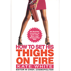 How to Set His Thighs on Fire - Book