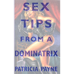 Sex Tips from a Dominatrix - bdsm toy