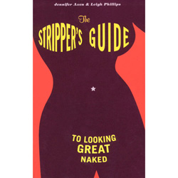 Strippers Guide to Looking Great Naked - Book