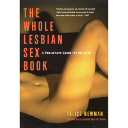 The Whole Lesbian Sex Book - guides to a better sex