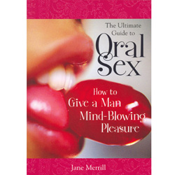 Ultimate Guide to Oral Sex - book