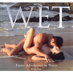 Wet: Erotic Adventures in Water - Book