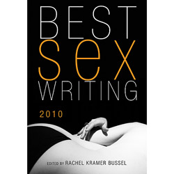 Best Sex Writing 2010 - book
