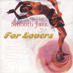 Best of Smooth Jazz, Vol.4 For Lovers - cd