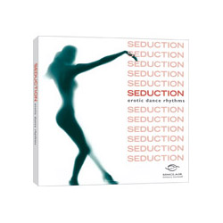 Seduction: Erotic Dance - CD