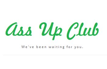 The Ass Up Club