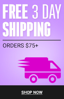 FREE 3 Day Shipping with Orders $75+