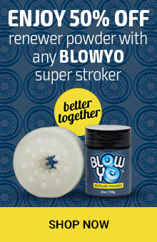 Enjoy 50% off renewer powder with any BlowYo super stroker