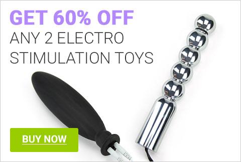 60% Off Any 2 Electro Stimulation Toys!