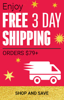 Enjoy Free 3 Day Shipping With Orders $79+