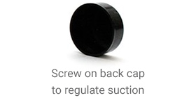 Screw on back cap to regulate suction
